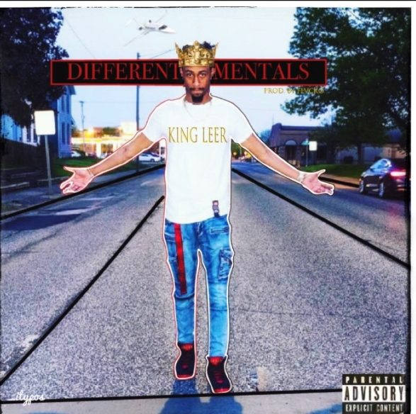 King Leer – Different Mentals
