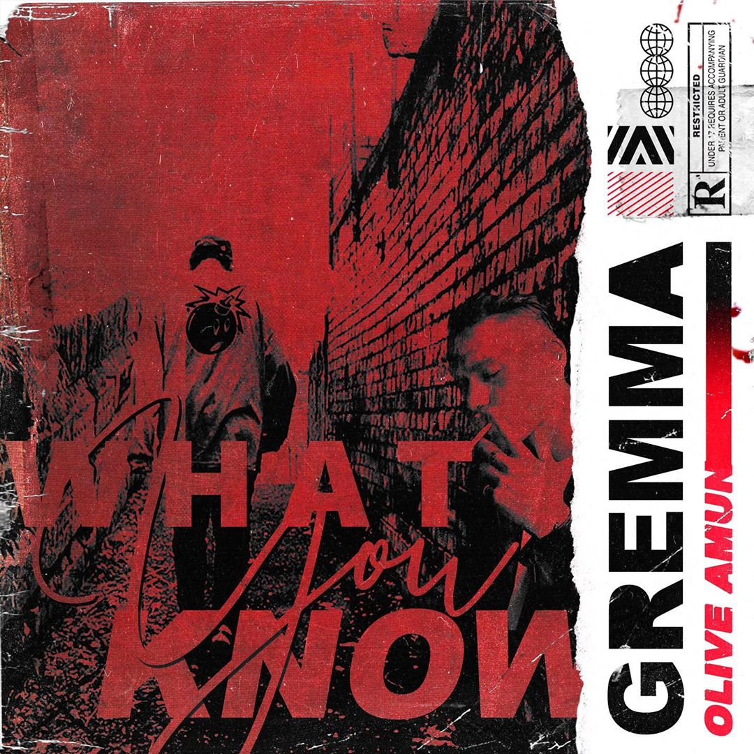 GREMMA, Olive Amun – What You Know