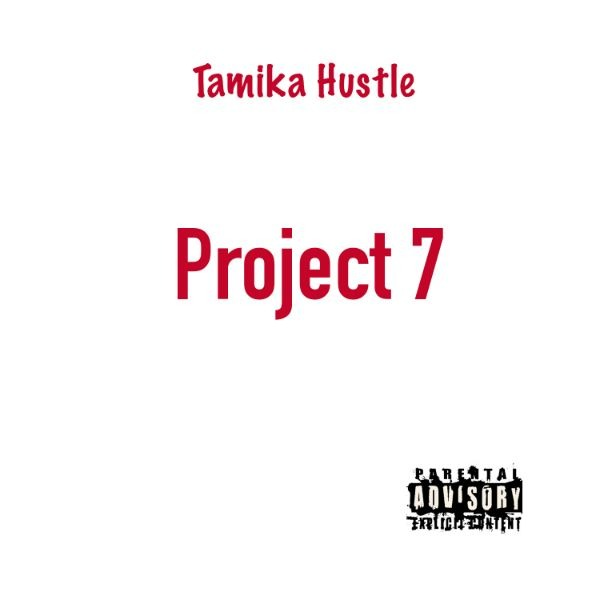 Tamika Hustle – Babe In Total Control