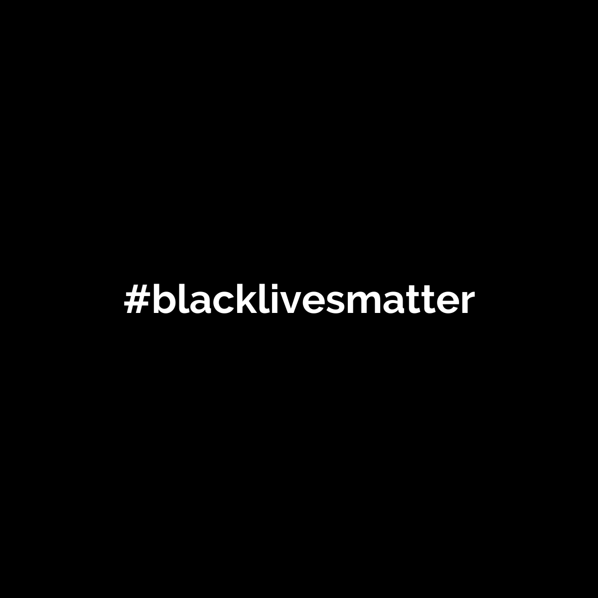 Break the silence. Black Lives Matter.