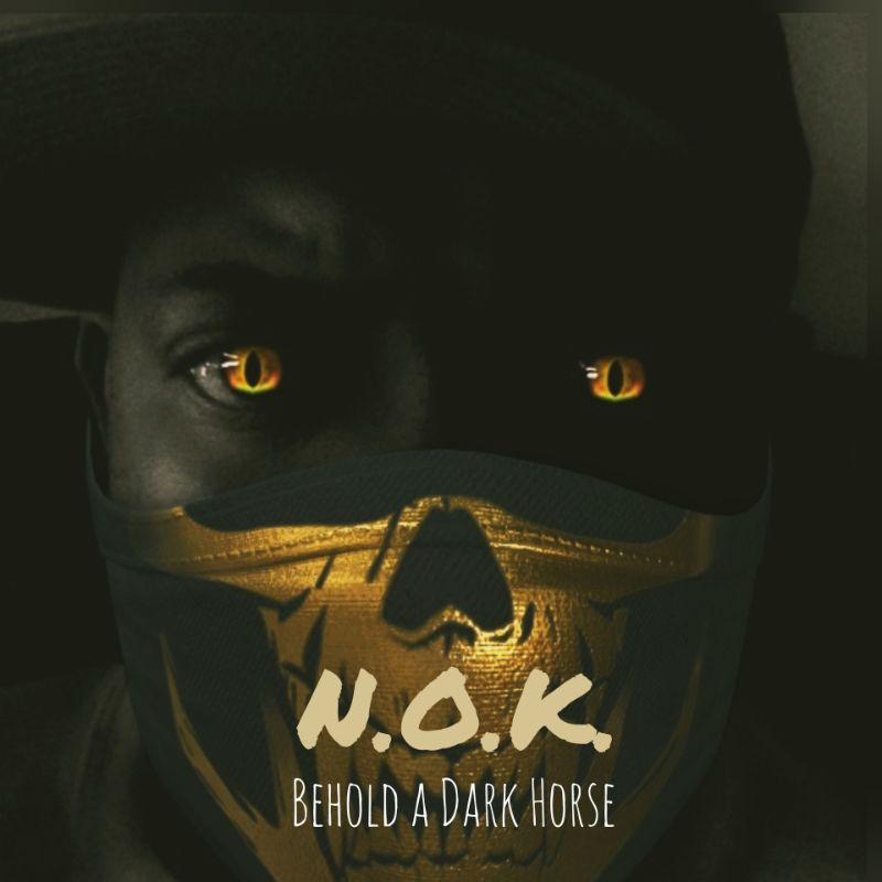 N.O.K. – Behold A Dark Horse (Review)