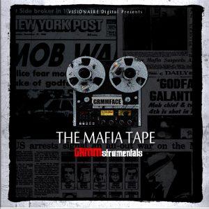 GRMMFACE – The Mafia Tape GRMMstrumentals