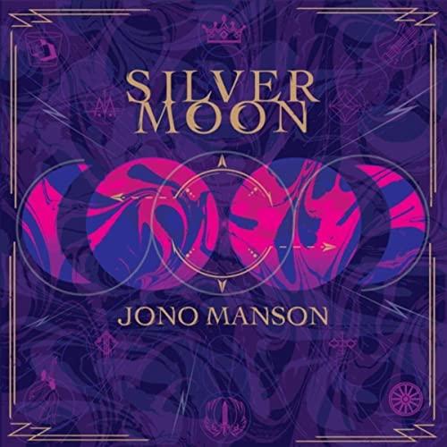 Jono Manson: Silver Moon