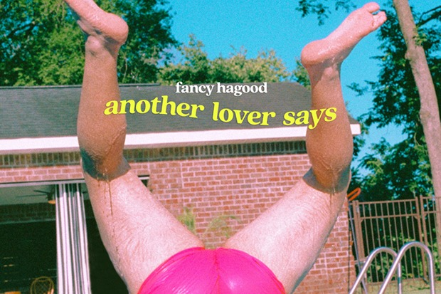 "Fancy Hagood Shares A Little Advice On ""Another Lover Says"""