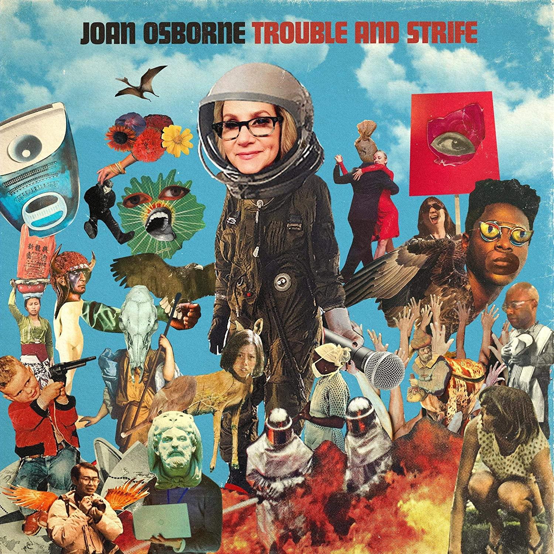 Joan Osborne: Trouble and Strife