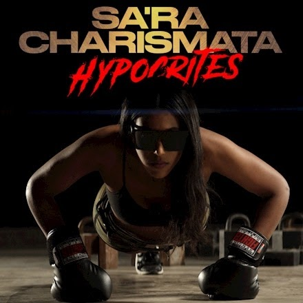 "Sa'ra Charismata Is Back With A New And Powerful Release ""Hypocrites"""