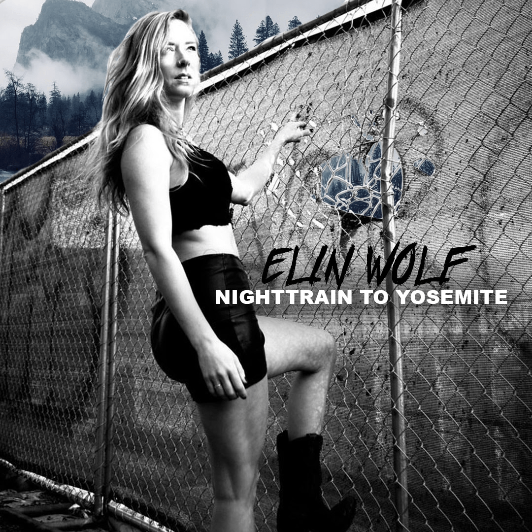 """""""Nighttrain To Yosemite"""" From Elin Wolf Is a Sweet Torture And Once You Hear It You Won't Stop Needing It All The Time"""