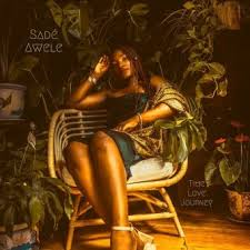 Sadé Awele Announces The Release Of Her Brand New EP Time Love Journey