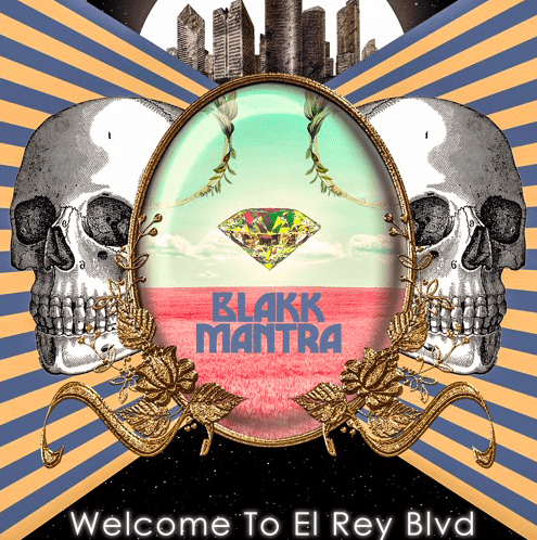 The New EP Welcome To El Rey Blvd From Rock Duo Blakk Mantra Is A Gift From Heavens For Rock Lovers