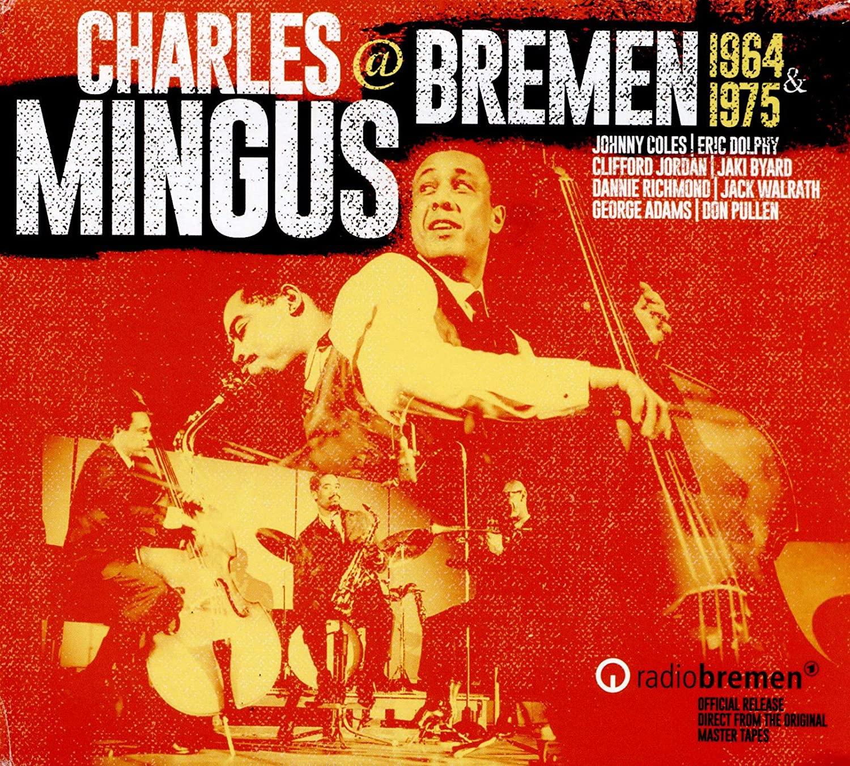 Charles Mingus @ Bremen 1964 & 1975