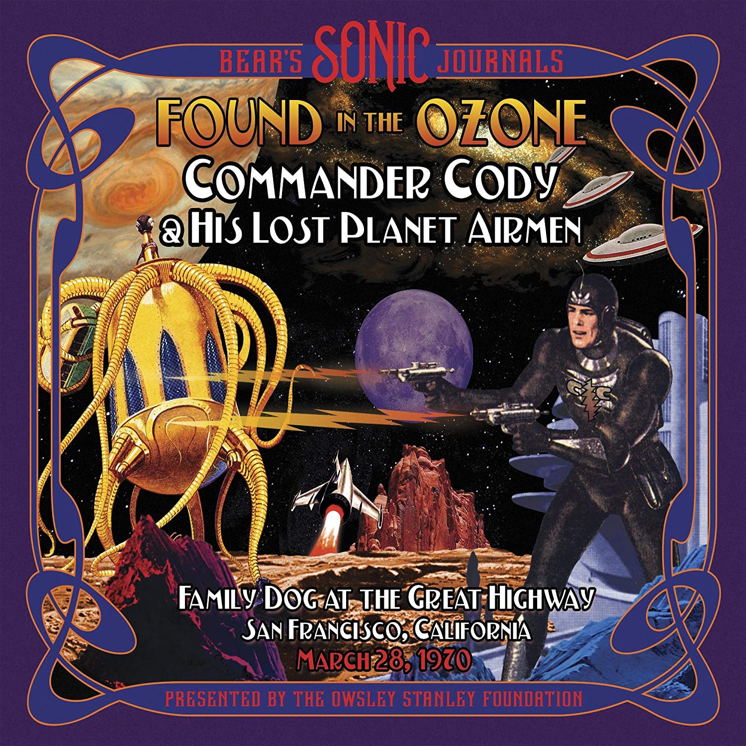 Commander Cody & His Lost Planet: Airmen Bear's Sonic Journals: Found in the Ozone