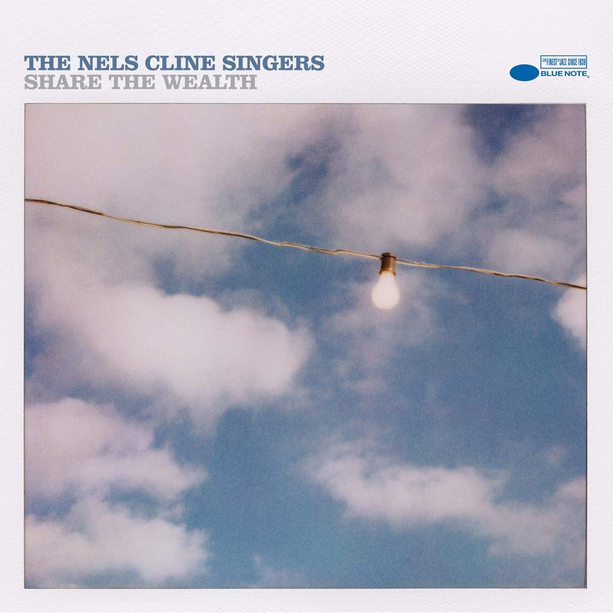 The Nels Cline Singers: Share the Wealth