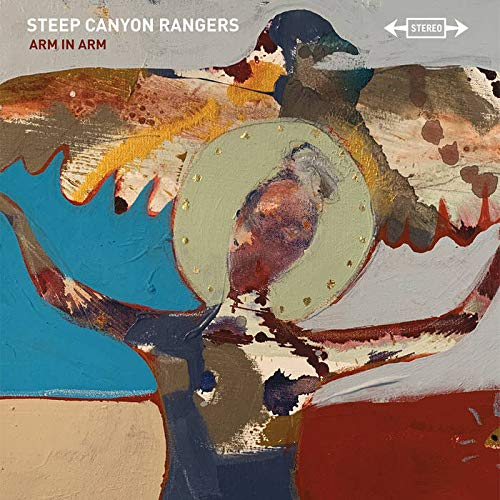 The Steep Canyon Rangers: Arm in Arm