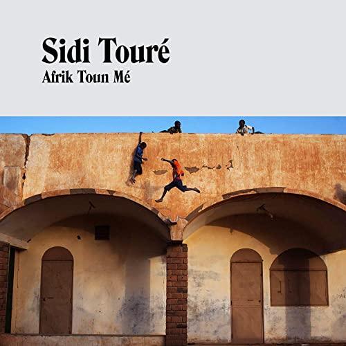 Sidi Touré: Afrik Toun Mé