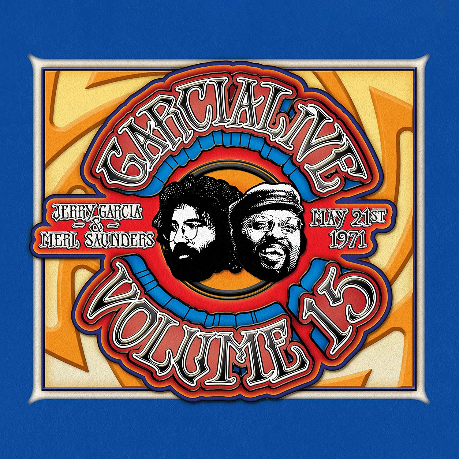 GarciaLive Vol. 15: Jerry Garcia & Merl Saunders, May 21st, 1971