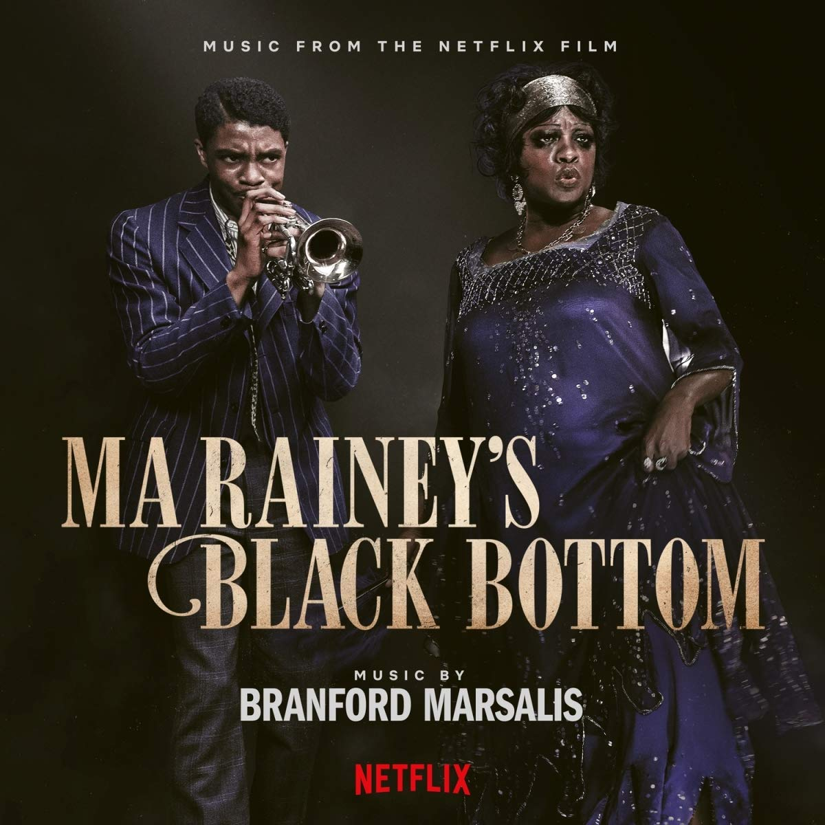 Branford Marsalis: Ma Rainey's Black Bottom (Music from the Netflix Film)
