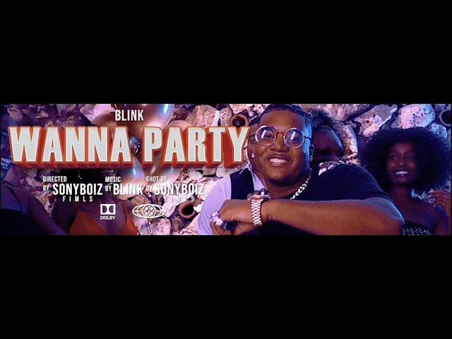 """Blink Introduces Himself To The Game With His Latest Release, """"Wanna Party"""""""