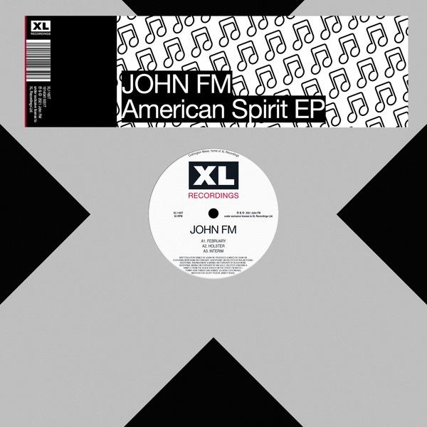 John FM – American Spirit EP (XL Recordings)