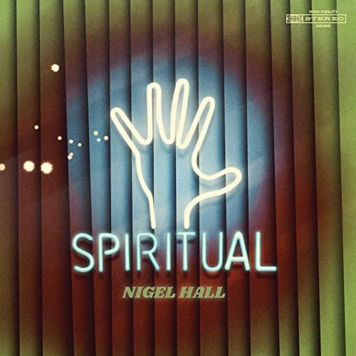 Nigel Hall: Spiritual