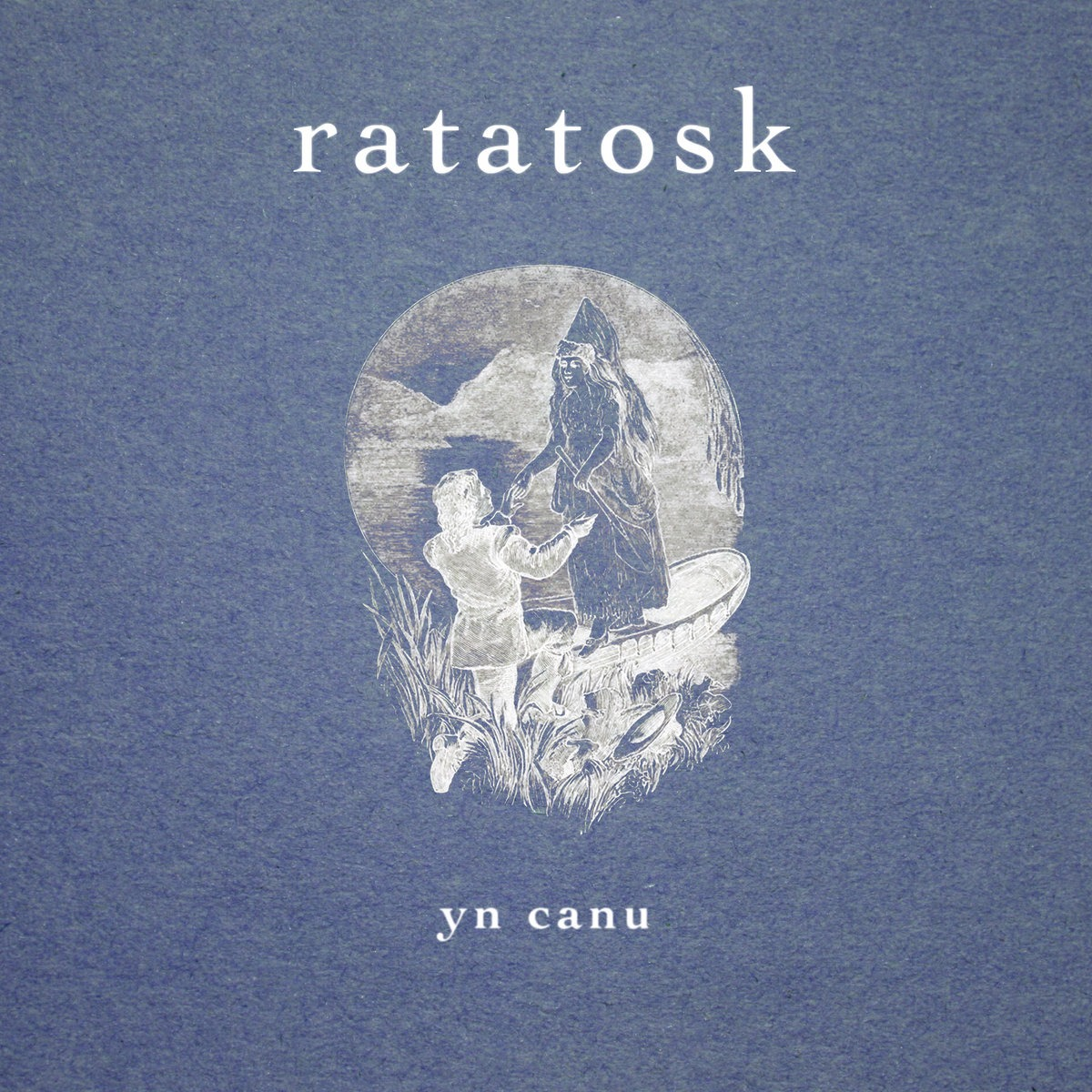 Ratatosk – Yn Canu (Self Released)
