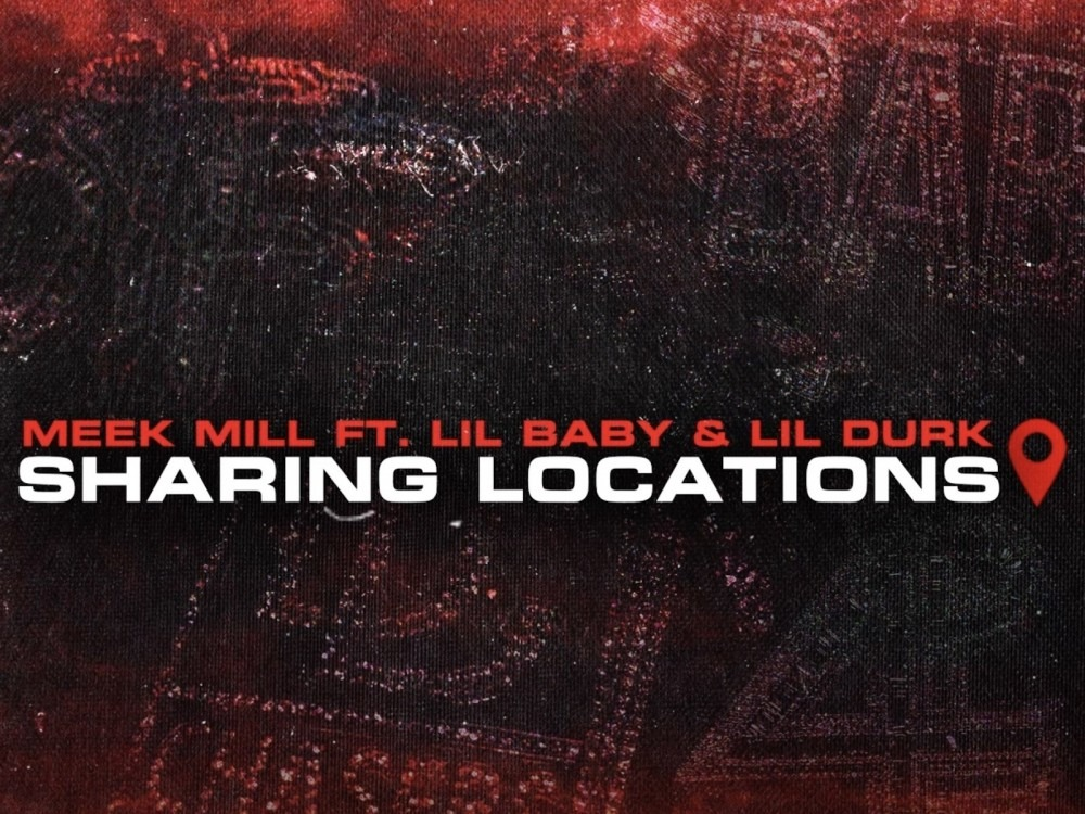 Meek Mill Keeps His Word On Dropping Lil Baby + Lil Durk's 'Sharing Locations'