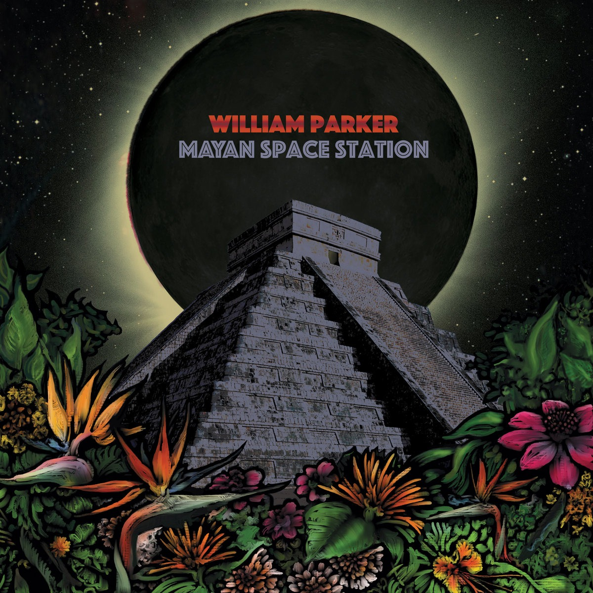 William Parker: Mayan Space Station