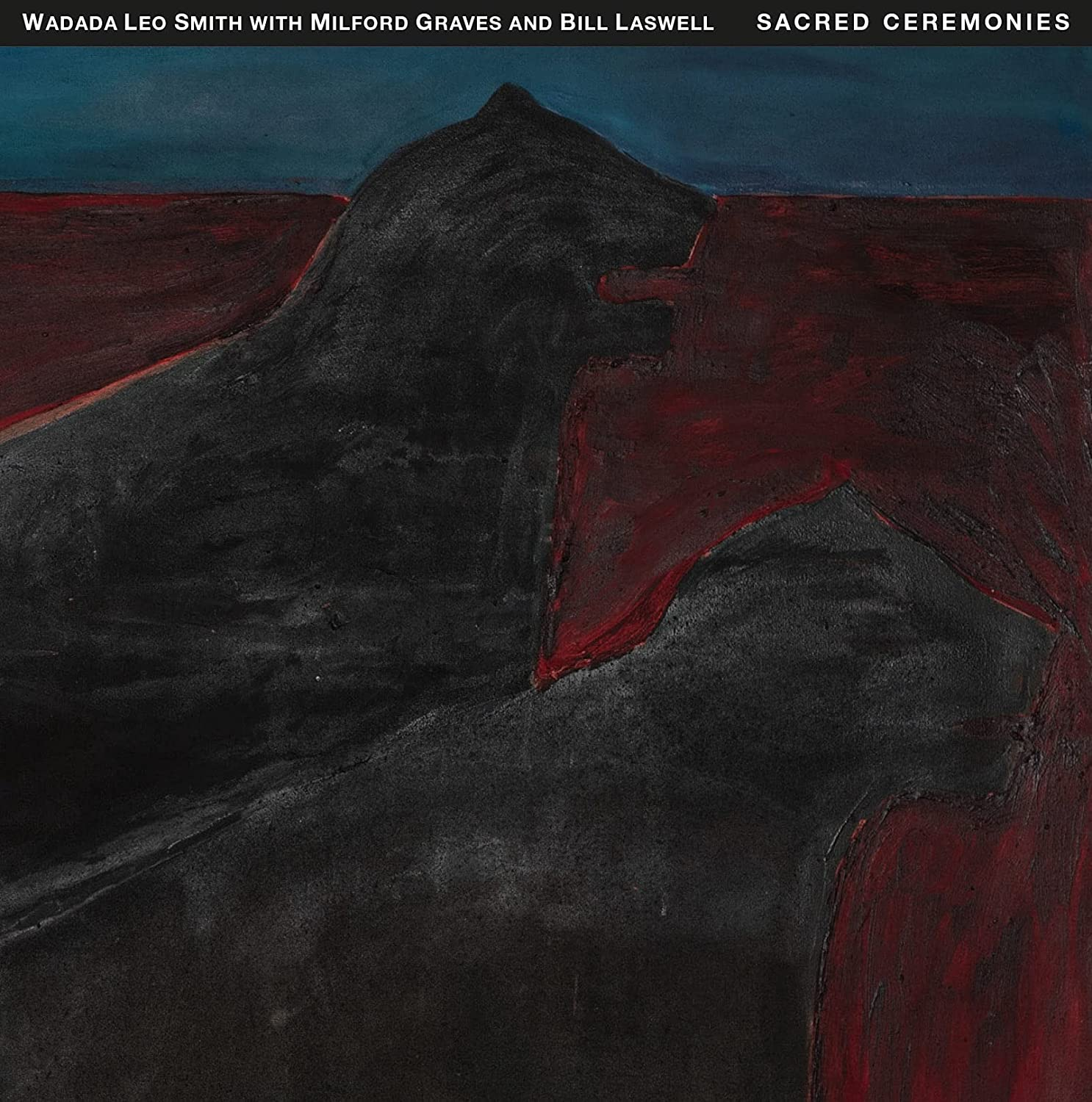 Wadada Leo Smith with Milford Graves and Bill Laswell: Sacred Ceremonies