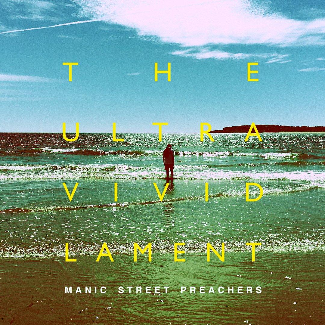 Manic Street Preachers – The Ultra Vivid Lament (Columbia)